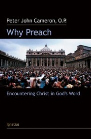 Why Preach?  -     By: Peter John Cameron