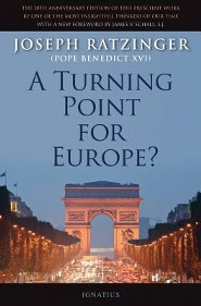 A Turning Point for Europe?, 2nd Edition  -     By: Joseph Ratzinger