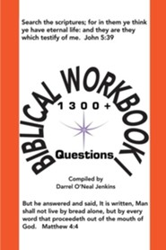 Biblical Workbook I: 1300+ Questions