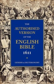 KJV 1611 Bible: Volume 1: Genesis to Deuteronomy, Paper