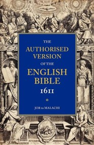 KJV Authorized Bible-1611: Volume 3, Job to Malachi, Paper