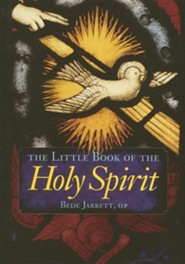 Little Book of the Holy Spirit  -     By: Bede Jarrett