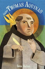 Saint Thomas Aquinas: Angel of the Schools, Rev. Edition