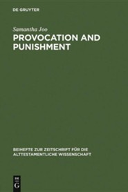 Provocation and Punishment: The Anger of God in the Book of Jeremiah and Deuteronomistic Theology