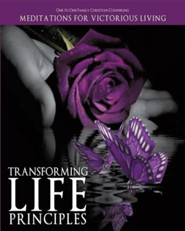 Transforming Life Principles  -     By: Family Christian Counseling One to One