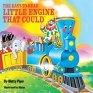 The Easy-To-Read Little Engine That Could  -     By: Watty Piper     Illustrated By: Mateu