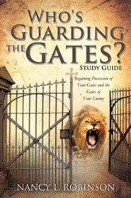 Who's Guarding the Gates? Study Guide