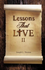 Lessons That Live II