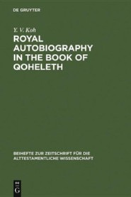 Royal Autobiography in the Book of Qoheleth