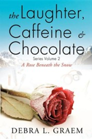 The Laughter, Caffine & Chocolate Volume 2