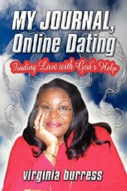 My Journal, Online Dating: Finding Love with God's Help