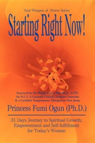 Starting Right Now!  -     By: Princess Fumi Ogun
