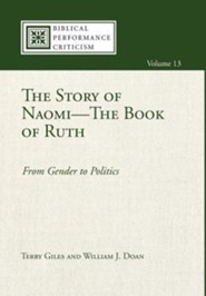 The Story of Naomi-The Book of Ruth  -     By: Terry Giles, William J. Doan