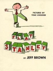 Flat Stanley  -     By: Jeff Brown     Illustrated By: Tomi Ungerer, Steve Bjorkman