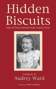 Hidden Biscuits  -     By: Audrey Ward, Fred Craddock