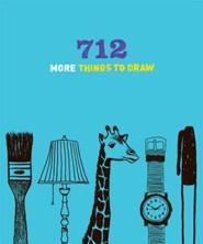712 More Things to Draw  -     By: Chronicle Books