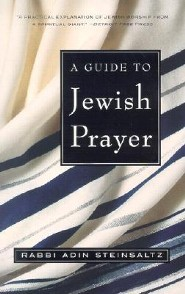 A Guide to Jewish Prayer  -     By: Adin Steinsaltz, Rebecca Toueg