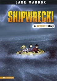 Shipwreck!  -     By: Jake Maddox