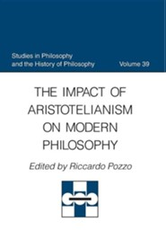 The Impact of Aristotelianism on Modern Philosophy