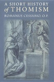 A Short History of Thomism  -     By: Romanus Cessario