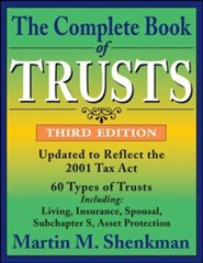 The Complete Book of Trusts, Edition 0003  -     By: Martin M. Shenkman