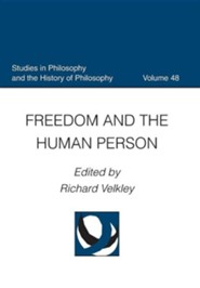 Freedom and the Human Person  -     Edited By: Richard Velkley