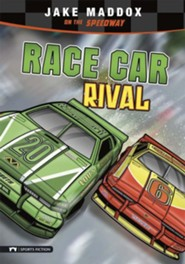 Race Car Rival: Jake Maddox on the Speedway  -     By: Jake Maddox, Chris Kreie     Illustrated By: Sean Tiffany