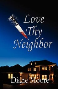 Love Thy Neighbor  -     By: Diane Moore