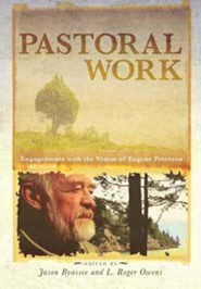 Pastoral Work  -     Edited By: Jason Byassee, Roger Owens