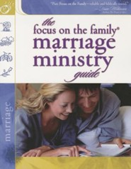 The Focus on the Family Marriage Ministry Guide