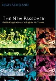 The New Passover  -     By: Nigel Scotland