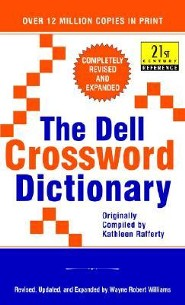 The Dell Crossword Dictionary, Revised & Expanded   -     By: Kathleen Rafferty, Wayne Robert Williams