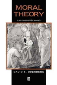 Moral Theory  -     By: David S. Oderberg