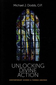 Unlocking Divine Action: Contemporary Science & Thomas Aquinas