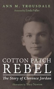Cotton Patch Rebel  -     By: Ann M. Trousdale     Illustrated By: Tracy Newton(ILLUS)