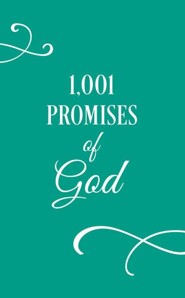 1001 Promises of God  -     By: Compiled by Barbour Staff