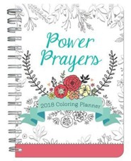2018 Power Prayers Coloring Planner  -     By: Compiled by Barbour Staff