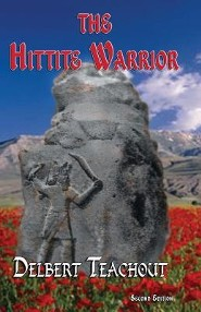 Hittite Warrior  -     By: Delbert Teachout