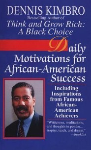 Daily Motivations for African-American Success  -     By: Dennis Kimbro