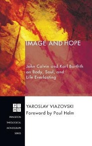 Image and Hope  -     By: Yaroslav Viazovski, Paul Helm