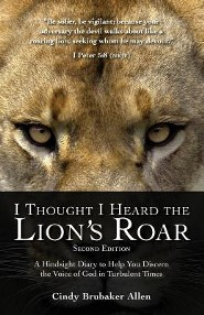 I Thought I Heard the Lion's Roar (Second Edition)  -     By: Cindy Brubaker Allen