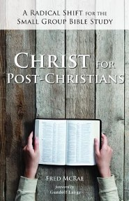 Christ for Post-Christians  -     By: Fred W. McRae, Gundolf Lange