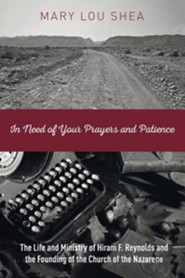 In Need of Your Prayers and Patience  -     By: Mary Lou Shea