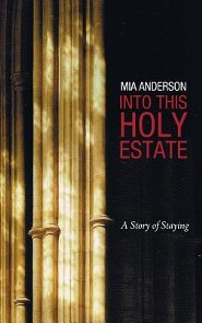 Into This Holy Estate  -     By: Mia Anderson