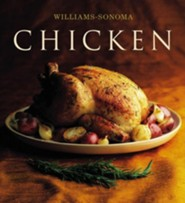 The Williams-Sonoma Collection: Chicken  -     Edited By: Chuck Williams     By: Rick Rodgers