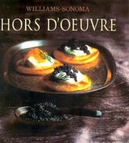 The Williams-Sonoma Collection: Hor D'Oeuvre