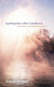 Apologetics After Lindbeck  -     By: Jeremiah Gibbs