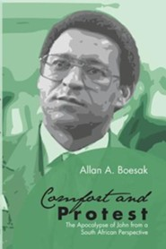 Comfort and Protest  -     By: Allan A. Boesak