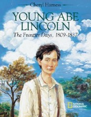 Young Abe Lincoln  -     By: Cheryl Harness