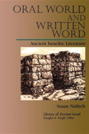 Oral World and Written Word: Ancient Israelite Literature  -     By: Susan Niditch